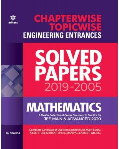 Chapterwise Topicwise Solved Papers Mathematics for Engineering Entrances 2020  (English, Paperback, B L Sharma)